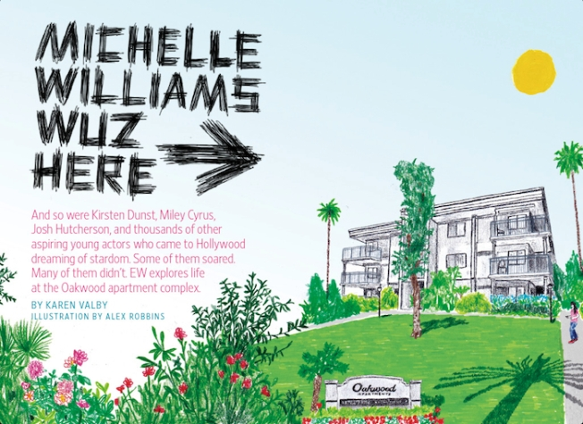 Michelle Williams Wuz Here – And so were Kirsten Dunst, Miley Cyrus, Josh Hutcherson, and thousands of other aspiring young actors who came to Hollywood dreaming of stardom. EW explores life at the Oakwood apartment complex ...