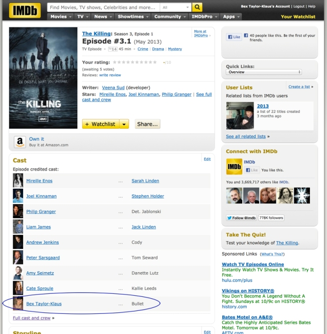 Bex's IMDb.com page now shows her role on The Killing!